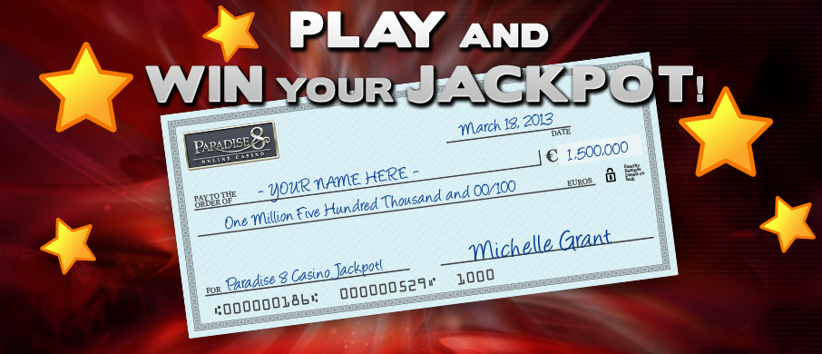 Win huge Jackpots at Paradise 8 Casino